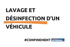 Confinement : lavage et désinfection d'un véhicule