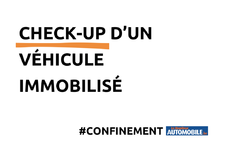 Confinement de sa voiture : le check-up