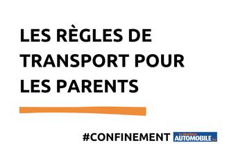 Confinement : les règles de transport pour les parents #1